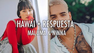 HAWÁI + RESPUESTA (MALUMA & NINNA)