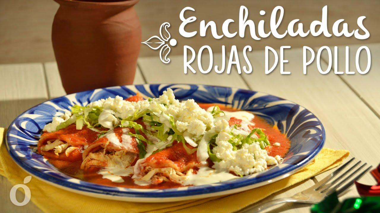 Enchiladas Mexicanas De Pollo Cómo Hacer Enchil...
