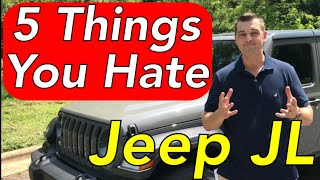 5 things you hate about the Jeep JL Wrangler