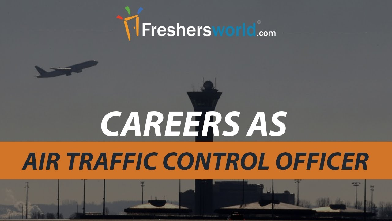 Careers As Air Traffic Control Officer Govt Job Eligibility Duties Atco