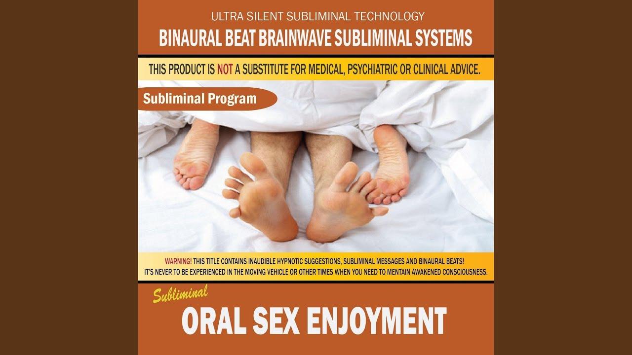Subliminal oral sex