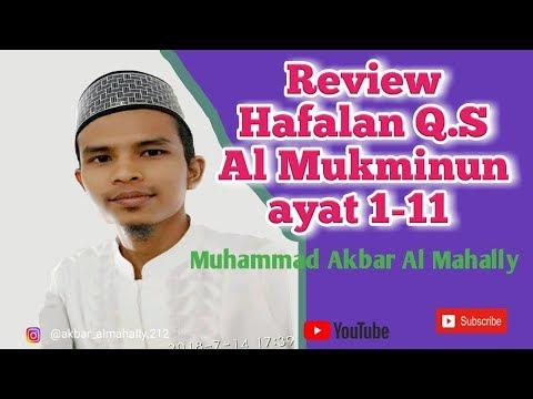 Mp3 Review Hafalan Q.S Al Mukminun ayat 1-11 .mp4