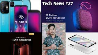 Tech News #27- Xiamoi Outdoor Bluetooth Speaker,Samsung A70e,Itel Vision1 Launch, Samsung A31 Leak🔥