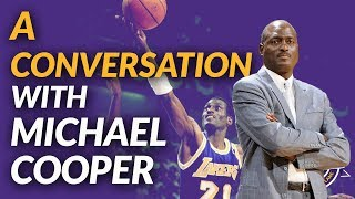 Lakers Podcast: Michael Cooper On 17-18 Season, Battling Cancer & A Secret Workout With Kobe Bryant