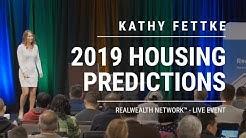 Kathy Fettke's 2019 Real Estate Predictions [Extended]