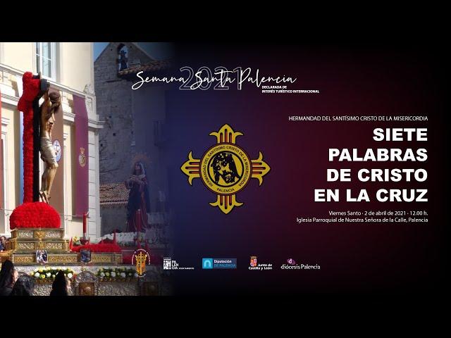 SIETE PALABRAS DE CRISTO EN LA CRUZ