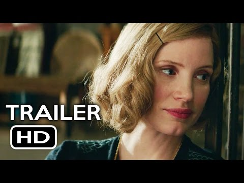 The Zookeeper's Wife Official Trailer #1 (2017) Jessica Chastain Drama Movie HD