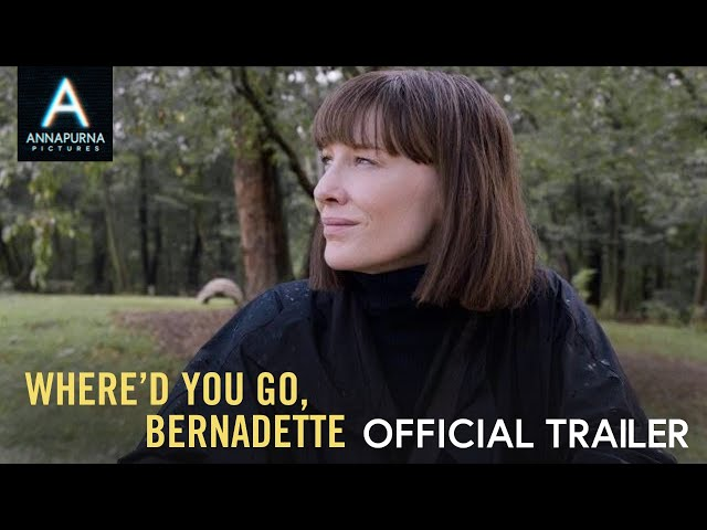 WHERE'D YOU GO, BERNADETTE | Official Trailer