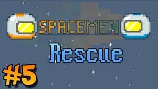 Spacemen #5 - Rescue