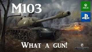 M103 - American Bad Ass! - World of Tanks Console ( Xbox / PS4 )