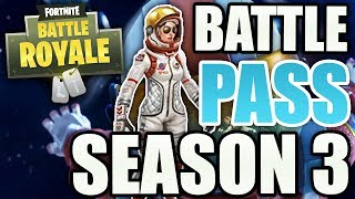 Fortnite Season 3 BATTLE PASS COMPLETELY DECLARING! | All INFOS! - Fortnite Battle Royale [ENGLISH]