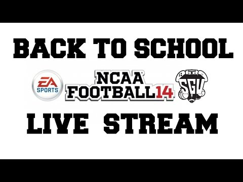 NCAA Football 14: Back To School Live Stream - Help Pick The New NCAA Dynasty!