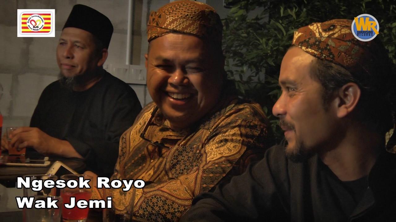 Wak Jemi - Ngesok Royo ( Cover)