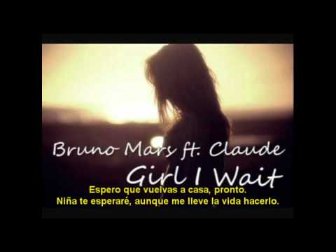 Claude Ft Bruno Mars - Girl I Wait Subtitulado al español.