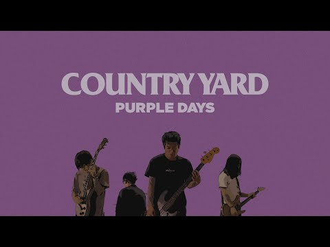 COUNTRY YARD -Purple Days(OFFICIAL VIDEO)