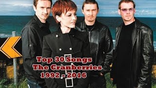 Top 30 Songs The Cranberries (R.I.P. Dolores O'Riordan Tribute)