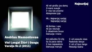 Watch Andrius Mamontovas Najnarijaj video