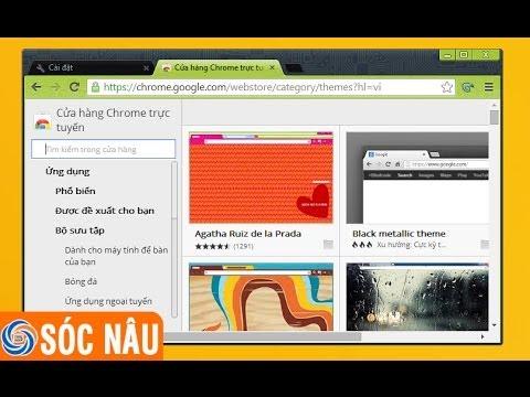 Hướng dẫn cài theme cho Google Chrome