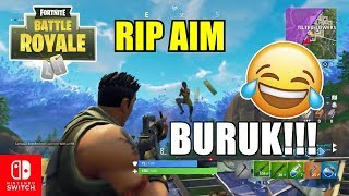 FIRST GAME IN THE SWITCH! RIP AIM!!! [FORTNITE SWITCH GAMEPLAY INDONESIA]