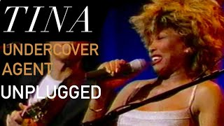 Tina Turner - 'Undercover Agent' Unplugged - Fan Cut (2020)