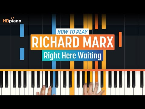 "How To Play ""Right Here Waiting"" By Richard Marx 