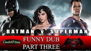 Batman V Superman Funny Voice-Over # 3