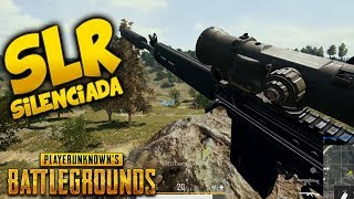 ¡SLR SILENCIADA Y A SACO! | PLAYERUNKNOWN'S BATTLEGROUNDS (PUBG)