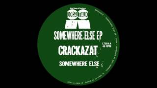 Crackazat  - Somewhere Else (12