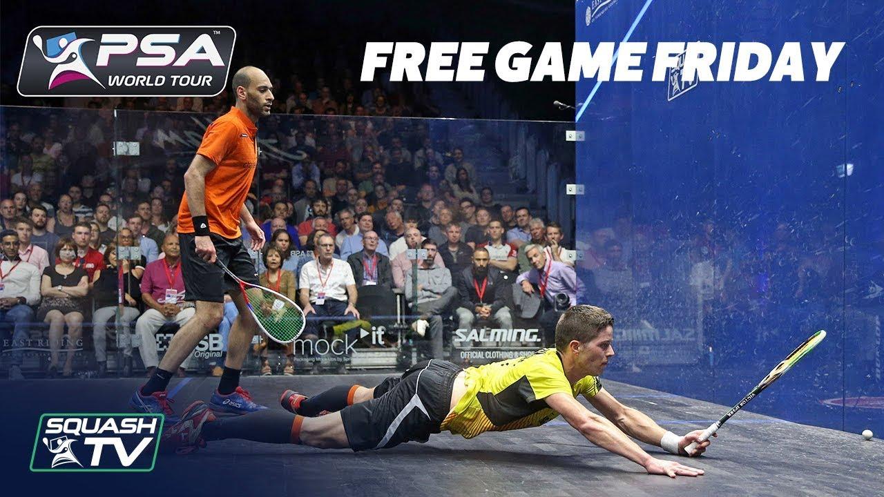 Squash: Ma  ElShorbagy v Kandra - Free Game Friday - British Open 2018