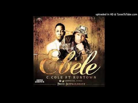 C Cole Ft. Runtown - Elele (AUDIO)