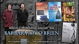 Barbara Joy O'Brien - Megalithomania Interview - Co-Author of 'The Shining Ones'