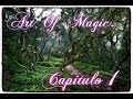Art Of Magic   Ep  1 Una familia fugaz