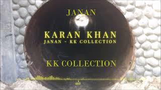 Karan Khan - Janan  - Karan Khan Collection