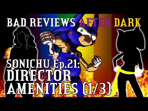 Bad Reviews 29: Sonichu 21 (1/3)