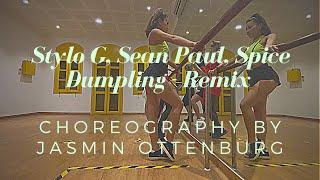 Dumpling - Remix Stylo G, Sean Paul, Spice *Dance Video Choreography by Jasmin Ottenburg*
