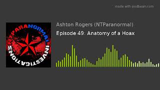 Episode 49: Anatomy of a Hoax