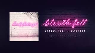 Blessthefall - Sleepless In Phoenix