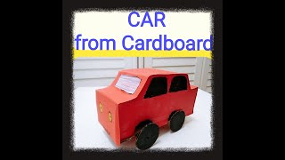 Car - DIY !! A Car from Cardboard || Best out of Waste