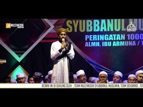 Habib Ahmad Bin Abu bakar Assegaf Tuban Feat Syubbanul Muslimin