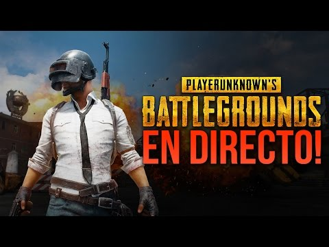 PLAYERUNKNOWN'S BATTLEGROUNDS en DIRECTO - TACTICAL SOAP