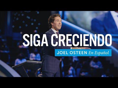 Siga creciendo   Joel Osteen