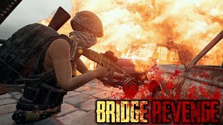 PUBG BRIDGE REVENGE! A Story of JUSTICE! (Playerunknown's Battlegrounds)