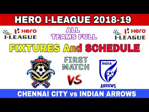 I-LEAGUE 2018-19: Full Fixtures & Schedule of All Teams || Dates & Venus || Indian Football ||