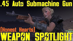 Fallout New Vegas: Weapon Spotlights: .45 Auto SMG (Honest Hearts)