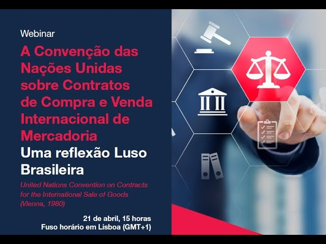 WEBINAR A Convenção das Nações Unidas sobre Contratos de Compra e Venda Internacional de Mercadorias