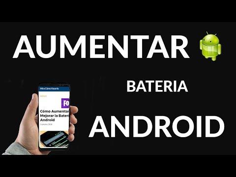 Cómo Aumentar o Mejorar la Batería en Android