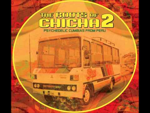 The Roots of Chicha  Vol2
