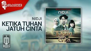 Nidji - Ketika Tuhan Jatuh Cinta (Official Karaoke Video)