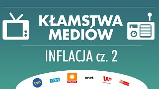 Kłamstwa Mediów 1x2 - Prawdziwa Inflacja to ponad 8% (część 2)
