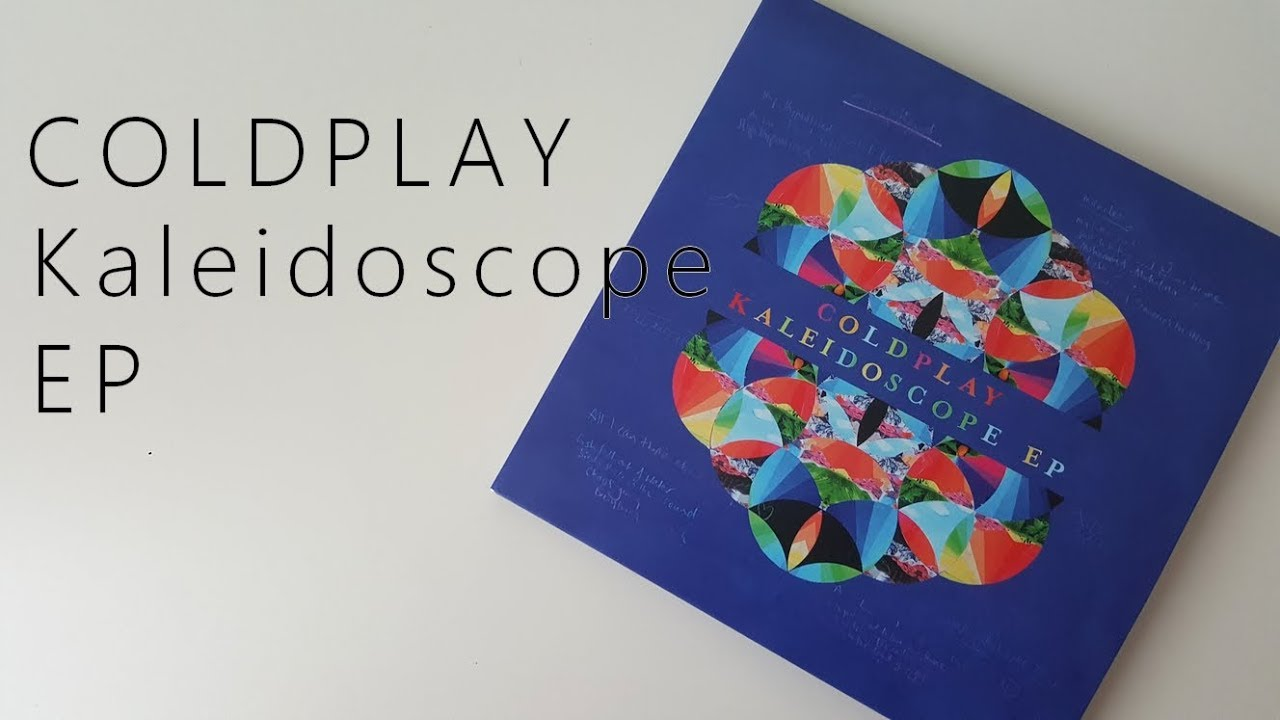 Download Coldplay Kaleidoscope EP | Unboxing